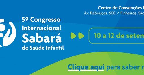 Inscrições abertas: 5º Congresso Internacional Sabará de Saúde Infantil
