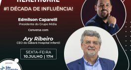 """Dr.Ary Ribeiro, CEO doHospital Infantil Sabará, participa da série """"1 Década de Influência"""""""