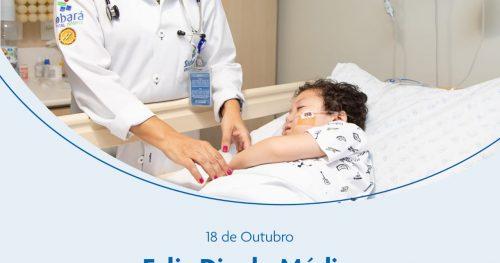 18 de outubro – Dia do Médico Sabará Hospital Infantil parabeniza a todos os médicos