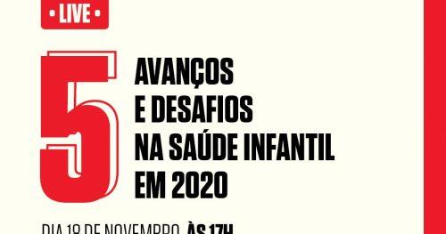 Avanços e desafios na saúde infantil em 2020