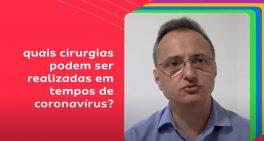 Quando os casos cirúrgicos não devem ser adiados mesmo em tempo de pandemia
