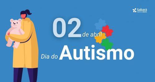 Quebre preconceitos, conheça mais sobre o autismo